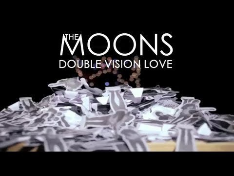 Moons double vision love